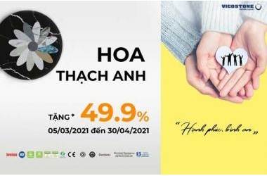 """VICOSTONE ƯU ĐÃI LÊN TỚI 49,9% VỚI """"HOA THẠCH ANH"""" TRONG THÁNG 3"""