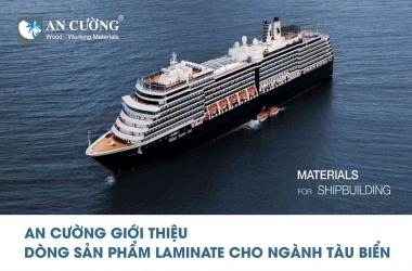 An Cường ra mắt dòng sản phẩm Laminate cho ngành tàu biển
